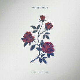 Whitney / Light Upon The Lake 輸入盤 【CD】