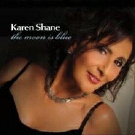 【送料無料】 Karen Shane / Moon Is Blue 輸入盤 【CD】