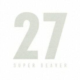 【送料無料】 SUPER BEAVER / 27 【CD】