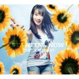 水樹奈々 ミズキナナ / STARTING NOW! 【CD Maxi】