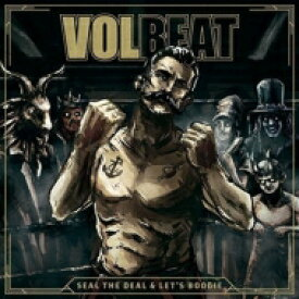 Volbeat / Seal The Deal & Let's Boogie 輸入盤 【CD】