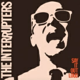Interrupters / Say It Out Loud 輸入盤 【CD】