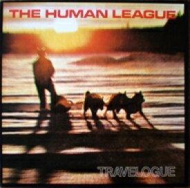 Human League ヒューマンリーグ / Travelogue 【LP】