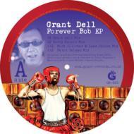 Grant Dell / Forever Bob 【12in】