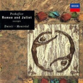 Prokofiev プロコフィエフ / 『ロメオとジュリエット』抜粋 シャルル・デュトワ & モントリオール交響楽団 【SHM-CD】