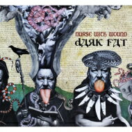 【送料無料】 Nurse With Wound / Dark Fat 輸入盤 【CD】