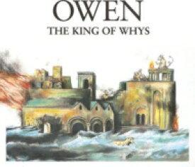 Owen / King Of Whys 輸入盤 【CD】