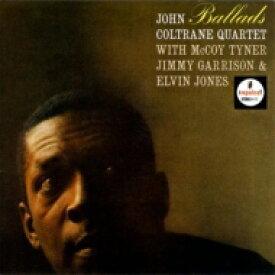 John Coltrane ジョンコルトレーン / Ballads 【SHM-CD】