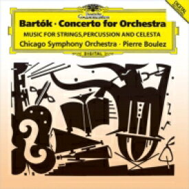 Bartok バルトーク / 管弦楽のための協奏曲、『弦楽器、打楽器とチェレスタのための音楽』 ピエール・ブーレーズ & シカゴ交響楽団 【SHM-CD】