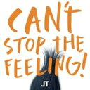Justin Timberlake ジャスティンティンバーレイク / Can't Stop Thefeeling! (12インチシングルレコード) 【12in】