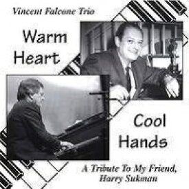 【送料無料】 Vincent Falcone / Warm Heart Cool Hands 輸入盤 【CD】