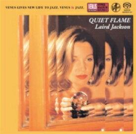【送料無料】 Laird Jackson / Quiet Flame: バラードの夜 【SACD】