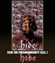 hide (X JAPAN) ヒデ / FILM THE PSYCHOMMUNITY REEL.1 【BLU-RAY DISC】