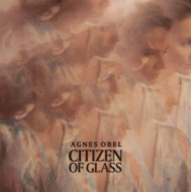 Agnes Obel / Citizen Of Glass 輸入盤 【CD】