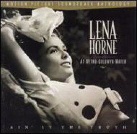 Lena Horne レナホーン / At Mgm - Ain't It The Truth 輸入盤 【CD】