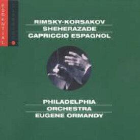 Rimsky-korsakov リムスキー=コルサコフ / Scheherazade, Capriccio Espagnol: Ormandy / Philadelphia.o 輸入盤 【CD】