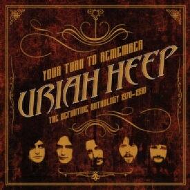 【送料無料】 Uriah Heep ユーライアヒープ / Your Turn To Remember: The Definitive Anthology 1970-1990 (2CD) 輸入盤 【CD】