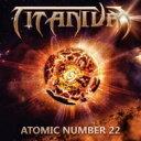 【送料無料】 Titanium / Atomic Number 22 【CD】