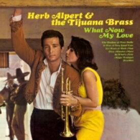 Herb Alpert&Tijuana Brass ハーブアルパート&ティファナブラス / What Now My Love (180グラム重量盤) 【LP】
