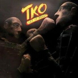 TKO / Let It Roll 輸入盤 【CD】