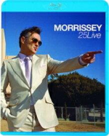 Morrissey モリッシー / Morrissey 25 X Live, At Hollywood High School: モリッシー25live ジャパニーズ エディション 【BLU-RAY DISC】