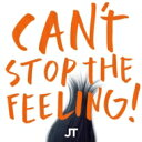 Justin Timberlake ジャスティンティンバーレイク / Can't Stop The Feeling! (2tracks) 輸入盤 【CDS】