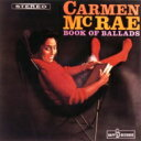 Carmen Mcrae カーメンマクレエ / Book Of Ballads 【SHM-CD】