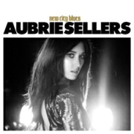 Aubrie Sellers / New City Blues 輸入盤 【CD】