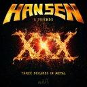 【送料無料】 Kai Hansen / Xxx: Three Decades In Metal (+ボーナスCD)(限定盤) 【CD】