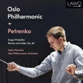 【送料無料】 Prokofiev プロコフィエフ / 『ロメオとジュリエット』全曲 ワシリー・ペトレンコ & オスロ・フィル(2CD) 輸入盤 【CD】