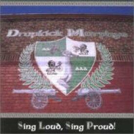 Dropkick Murphys ドロップキックマーフィーズ / Sing Loud Sing Proud 輸入盤 【CD】