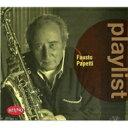 Fausto Papetti ファウストパペッティ / Playlist: Fausto Papetti 輸入盤 【CD】