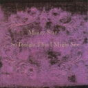 Mazzy Star / So Tonight That I Might See 輸入盤 【CD】