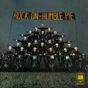 【送料無料】 Humble Pie ハンブルパイ / Rock On 【SHM-CD】