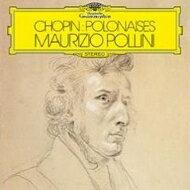 Chopin ショパン / ポロネーズ集:マウリツィオ・ポリーニ(ピアノ) (180グラム重量盤レコード) 【LP】