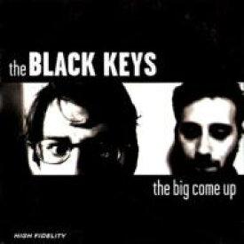 THE BLACK KEYS ブラックキーズ / Big Come Up 輸入盤 【CD】