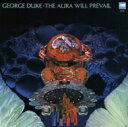 George Duke ジョージデューク / Aura Will Prevail 【CD】