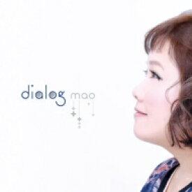 【送料無料】 mao / dialog 【CD】