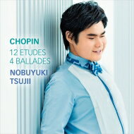 【送料無料】 Chopin ショパン / 12のエチュード 作品10、4つのバラード 辻井伸行 【CD】