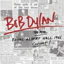 【送料無料】 Bob Dylan ボブディラン / Real Royal Albert Hall 1966 Concert (2CD) 輸入盤 【CD】