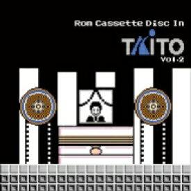 【送料無料】 Rom Cassette Disc In TAITO Vol.2 【CD】