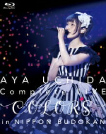 【送料無料】 内田彩 / AYA UCHIDA Complete LIVE 〜COLORS〜 in 日本武道館 【BLU-RAY DISC】