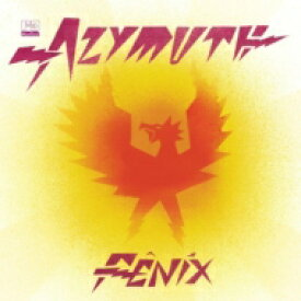 Azymuth アジムス / Fenix (180グラム重量盤レコード / Far Out Recordings) 【LP】