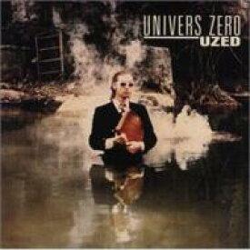 Univers Zero ウニバースゼロ / Uzed 輸入盤 【CD】