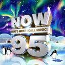 【送料無料】 NOW(コンピレーション) / Now That's What I Call Music 95 (2CD) 輸入盤 【CD】
