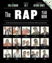 【送料無料】 ラップ・イヤー・ブック イラスト図解 ヒップホップの歴史を変えたこの年この曲 / シェイ・セラーノ 【本】