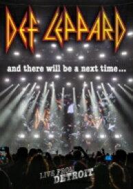 【送料無料】 Def Leppard デフレパード / And There Will Be A Next Time...live From Detroit 【BLU-RAY DISC】