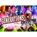 【送料無料】 GENERATIONS from EXILE TRIBE / GENERATIONS LIVE TOUR 2016 SPEEDSTER (2Blu...