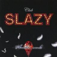 【送料無料】 ミュージカル / 「Club SLAZY—Another world—」CD 【CD】