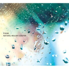 FUUK / NATURAL ROLLER COASTER 【CD】